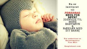 Genveje til babysøvn - foredrag med Tina Witt